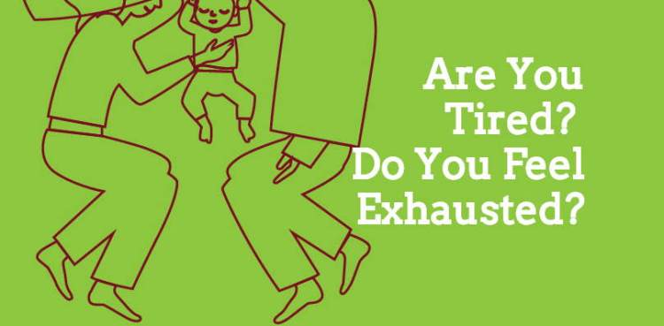 Image text says: Are you tired. Do you feel exhausted?