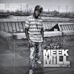 Meek Mill - Best of Meek Part 3 (Mixtape)