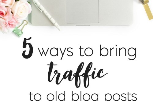 bring traffic to old blog posts