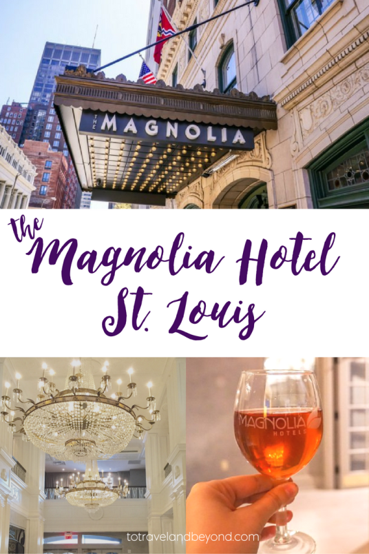 magnolia-hotel-st-louis-to-travel-and-beyond-where-to-stay-st-louis