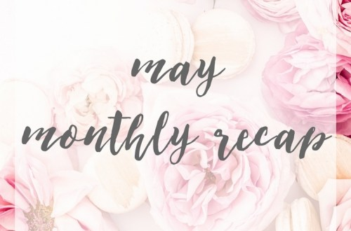 may_monthly_recap