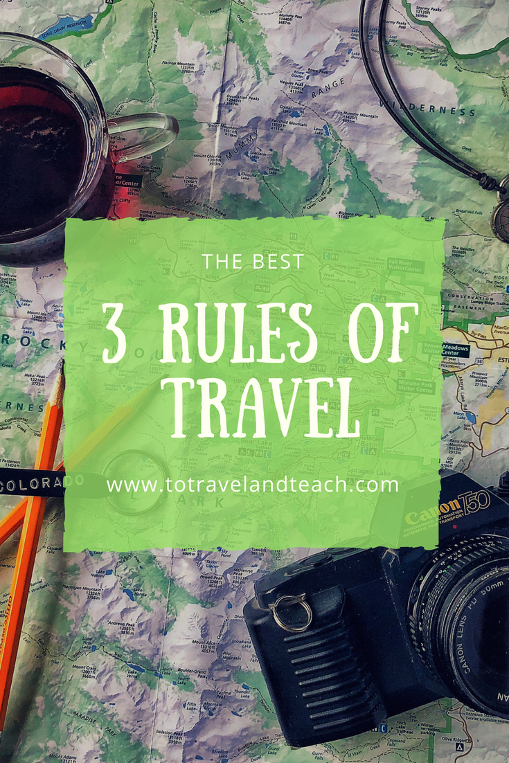 3 Rules of Travel