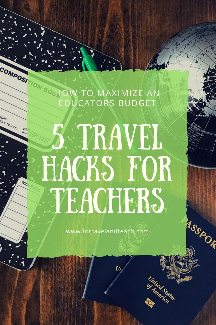 Teacher travel hacks