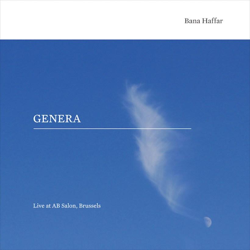 "Tone 71 | Bana Haffar ""Genera; Live at AB Salon, Brussels"""