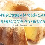 einfache Rezepte für Rumkuchen