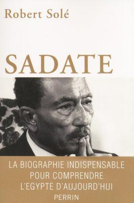 Sadate-la_biographie_indispensable_pour_comprendre_Egypte-Robert_Sole