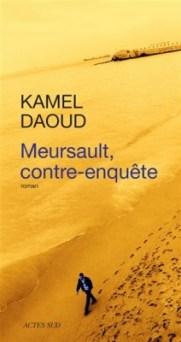 Kamel Daoud- Meursault, contre-enquête