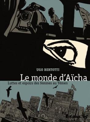 Le-monde-d'Aisha-Luttes-et-espoirs-des-femmes-au-Yémen-par-Ugo-Bertott-294x400