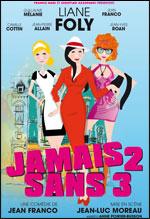 JAMAIS 2 SANS 3