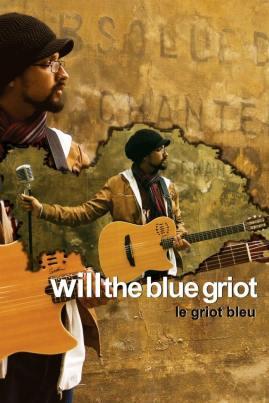 WILL THE BLUE GRIOT