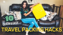 10 quick & easy TRAVEL PACKING HACKS