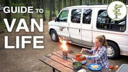 The Ultimate Guide to Van Life!  Tips & Advice for Living in a Camper Van