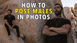 HOW TO POSE MALE MODELS – 5 Simple Photo Posing Tips For Men