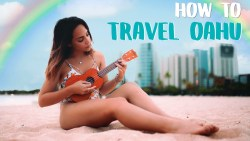 HOW TO TRAVEL OAHU – HAWAII GUIDE