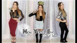 3 New Years Eve Outfit Ideas! | 2014