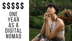 $50K or More? The Real Cost of One Year as a Digital Nomad