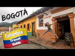 COLOMBIA TRAVEL GUIDE – Things to do in BOGOTA – Budget Backpacking South America tr ...