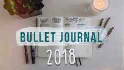 My 2018 Bullet Journal Set Up | How to Be Productive