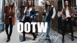 OOTW: February | 7 EVERYDAY OUTFIT IDEAS