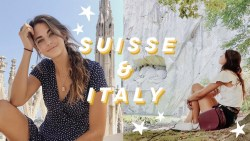 solo backpacking in switzerland and italy | lucerne & lugano & milan