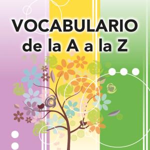 Vocabulario de la A a la Z