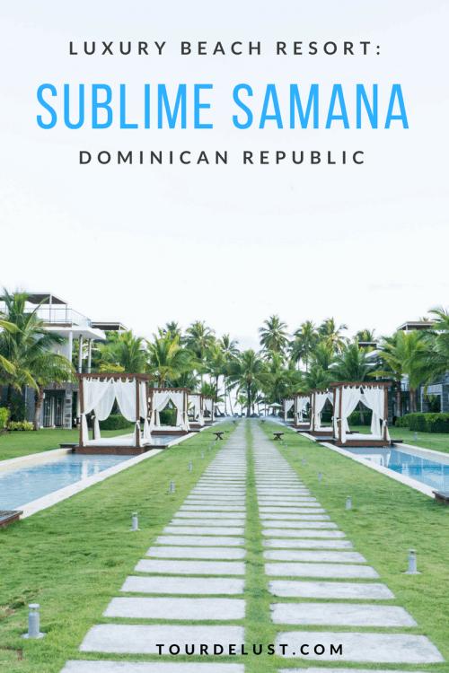 Sublime Samana Hotel