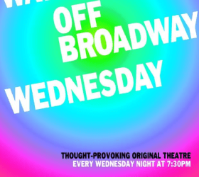 Way Off-Broadway Wednesday
