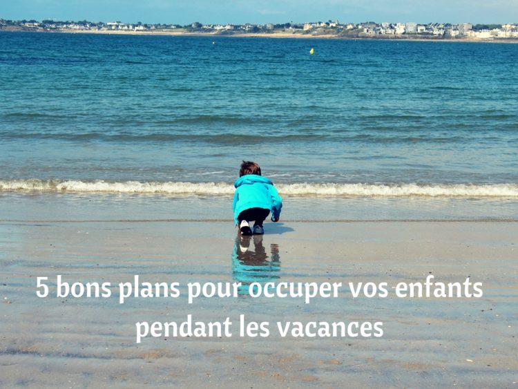 5 bons plans pour occuper vos enfants pendant les vacances sur la Côte d'Azur