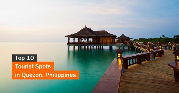 Top 10 Tourist Spots in Quezon Province