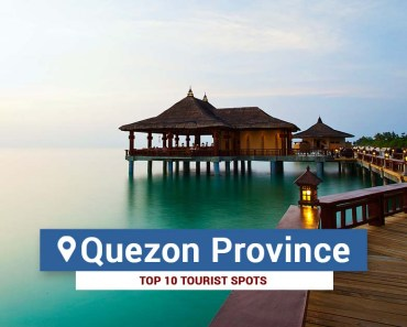 Top 10 Tourist Spots in Quezon Province