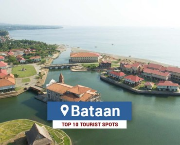 Top 10 Tourist Spots in Bataan