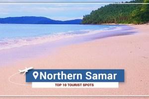 Top 10 Tourist Spots in Northern Samar