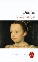 La reine Margot Alexandre Dumas