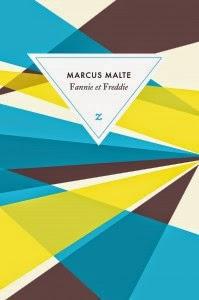 Fannie et Freddie de Marcus Malte
