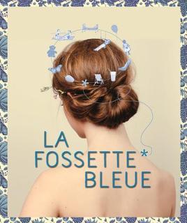La fossette bleue Raphaële Moussafir Catherine Schaub #off16
