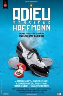 Adieu Monsieur Haffmann  pièce écrite et mise en scène par Jean-Philippe Daguerre