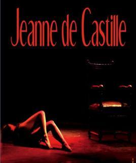 Jeanne de Castille Mise en scène : Christine Wystup, Bruno Dairou