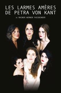 Les larmes amères de Petra Van Kant de Rainer Werner Fassbinder , mis en scène par Fanny de Font-Réaulx, Louise Massin