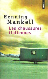 Henning Mankell Les chaussures italiennes