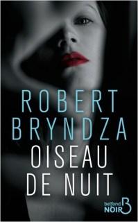 Oiseau de nuit - Robert Bryndza  belfond noir
