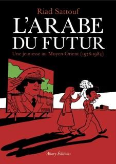 Avis BD L'arabe du futur 1 Riad Sattouf