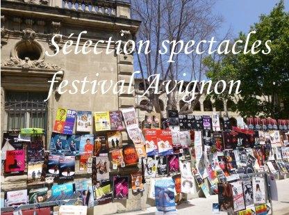 Sélection spectacles à voir festival d'Avignon off 2021