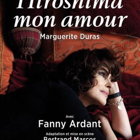 Hiroshima mon amour Marguerite Duras Fanny Ardant