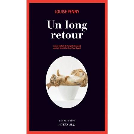 Un long retour Louise Penny