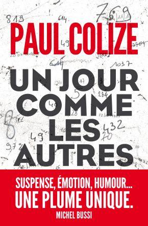 Un jour comme les autres, Paul Colize