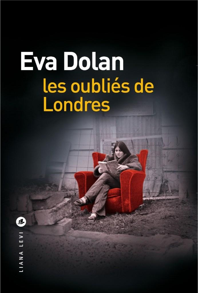 Les Oubliés de Londres de Eva Dolan