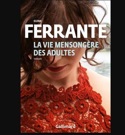 La vie mensongère des adultes - Elena Ferrante