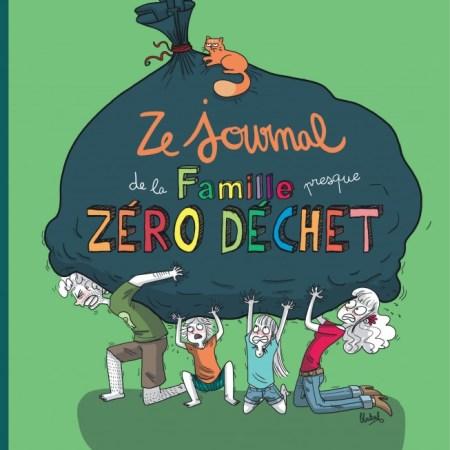 BD Ze Journal de la Famille (presque) zéro déchet Moret Bénédicte