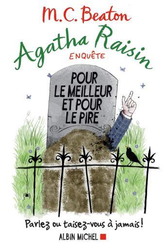Agatha Raisin 5 - Pour le meilleur et pour le pire, M. C. Beaton