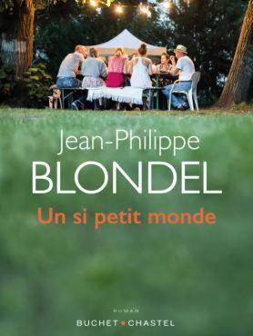 Un si petit monde Jean-Philippe Blondel